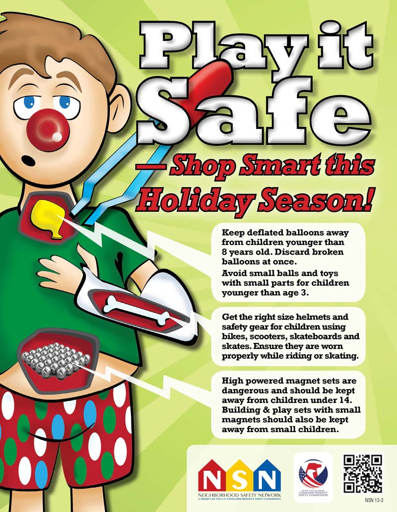 "Download the free <a href=""http://www.cpsc.gov//PageFiles/133457/toysafety12.pdf"">Play it Safe poster</a>"