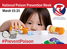 CPSC Joins Global Effort to Prevent Child Poisonings