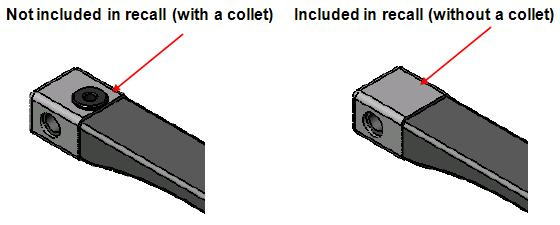 Picture with a collet (not included in recall) and without a collet (included in recall