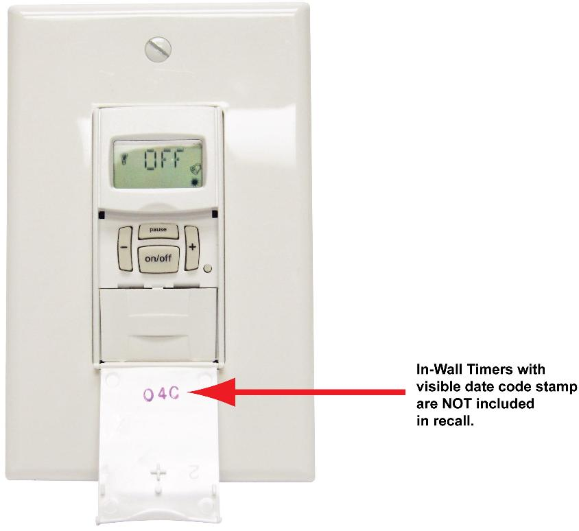 In-wall timers with visible date code stamp are NOT included in the recall