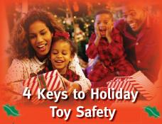 4 Keys to Holiday Toy Safety