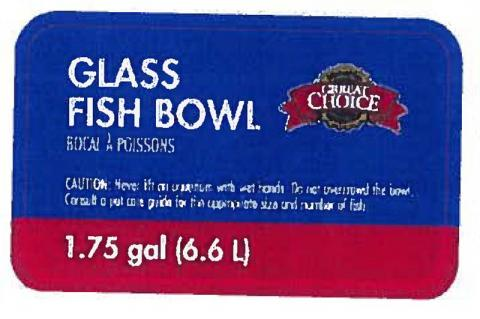 Label on Great Choice fish bowls