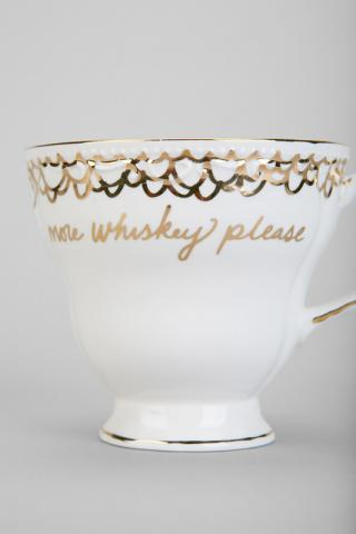 "Urban Outfitters ""more whiskey please"" teacup"