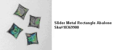 Picture of Recalled Slider Metal Rectangle Abalone SKU# 10369900
